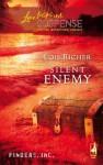 Silent Enemy - Lois Richer