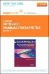 Pharmacotherapeutics - Pageburst E-Book on Vitalsource (Retail Access Card): Clinical Reasoning in Primary Care - Kathleen Jo Gutierrez