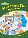 Sesame Street At the Science Fair Sticker Book - Sesame Street, Ernie Kwiat