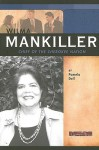Wilma Mankiller: Chief of the Cherokee Nation - Pamela Dell