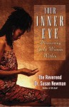 Your Inner Eve: Discovering God's Woman Within - Susan Newman