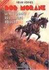 Le revenant des Terres Rouges - Henri Vernes, René Follet, Franck Leclercq, Gilles Dubus
