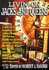 Livin' on Jacks and Queens - Johnny D. Boggs, Phil Dunlap, Randy Lee Eickhoff, Jerry Guin, Christine Matthews, Matthew P. Mayo, Rod Miller, Nik Morton, John Nesbitt, Robert J. Randisi