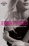 Searching for Someday - Jennifer Probst