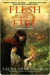 Flesh and Fire (Vineart War #1) - Laura Anne Gilman