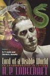 Lord Of Visible World: Autobiography In Letters - H.P. Lovecraft, S.T. Joshi, David E. Schultz