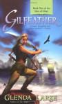 Gilfeather - Glenda Larke