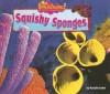 Squishy Sponges - Natalie Lunis