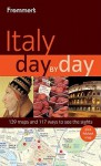 Frommer's Italy Day by Day - Sylvie Hogg, Stephen Brewer