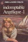 Indomptable Angelique - 1 - Anne Golon