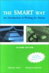 The Smart Way: An Introduction to Writing for Nurses - W.B. Saunders