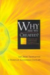 Why Are We Created - John Marks Templeton, Rebekah Alezander Dunlap