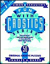 Simon & Schuster Fun with Crostics #07: For Novices and Old Hands Alike, a Challenging New Collection of 50 Original Crostic Puzzles - Charles Duerr