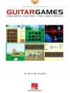 Guitar Games: Learn Guitar. Read Music. Fight Space Monsters. (Guitar Educational) - William Wilson