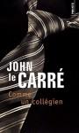 Comme un collégien (La Trilogie de Karla, #2) - Jean Rosenthal, John le Carré