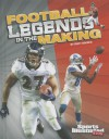 Football Legends in the Making - Matt Doeden