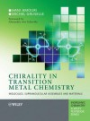 Chirality in Transition Metal Chemistry: Molecules, Supramolecular Assemblies and Materials - Hani Amouri, Michel Gruselle, J. Derek Woollins, David Atwood, Robert H. Crabtree, Gerd Mayer