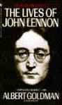 Lives of John Lennon, The - Albert Goldman