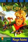 Wonder Worm Wars - Margie Palatini