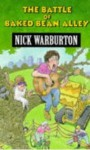 The Battle Of Baked Bean Alley - Nick Warburton