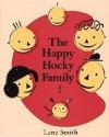 The Happy Hocky Family - Lane Smith