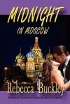 Midnight in Moscow - Rebecca Buckley