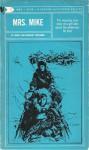 Mrs. Mike, the Story of Katherine Mary Flannigan - Benedict Freedman, Nancy Freedman