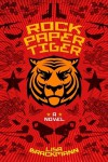 Rock Paper Tiger - Lisa Brackmann