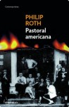 Pastoral americana (Spanish Edition) - Philip Roth