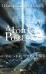 A Fonte da Possessão - O Poder Supremo III (Capa Mole) - Marion Zimmer Bradley, Rui Viana Pereira