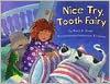 Nice Try, Tooth Fairy - Mary W. Olson, Katherine Tillotson
