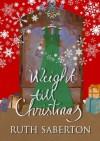 Weight Till Christmas - Ruth Saberton