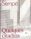 Quelques citadins - Jean-Jacques Sempé