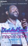 Divided Soul: The Life Of Marvin Gaye - David Ritz