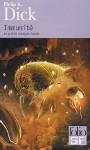 Immunité et autres mirages futurs - Philip K. Dick