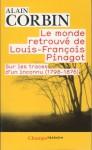 Le monde retrouvé de Louis-François Pinagot - Alain Corbin