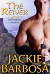 The Reiver - Jackie Barbosa