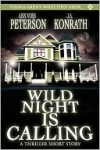 Wild Night Is Calling - J.A. Konrath, Ann Voss Peterson