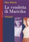 La vendetta di Maricika - Alon Altaras, Ofra Bannet, Raffaella Scardi
