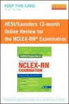 Hesi/Saunders Online Review for the NCLEX-RN Examination (1 Year) (Access Card) - Linda Anne Silvestri, HESI