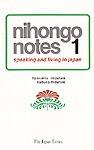 Nihongo Notes 1: Speaking and Living in Japan - Osamu Mizutani, Nobuko Mizutani