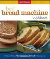 Betty Crockers Best Bread Machine Cookbook - Betty Crocker, Lois L. Tlusty