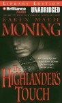 The Highlander's Touch - Karen Marie Moning, Phil Gigante