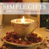 Simple Gifts: 50 Little Luxuries to Craft, Sew, Cook & Knit - Jennifer Worick