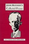 Collected Poems of John Buchan - John Buchan