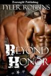 Beyond Honor - Tyler Robbins