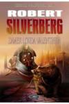 Zamek Lorda Valentine'a t. 1 - Silverberg Robert