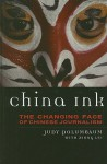 China Ink: The Changing Face of Chinese Journalism - Judy Polumbaum, Margaret Kearney, Xiong Lei