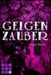Geigenzauber - Maja Ilisch