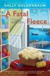 A Fatal Fleece: A Seaside Knitters Mystery - Sally Goldenbaum